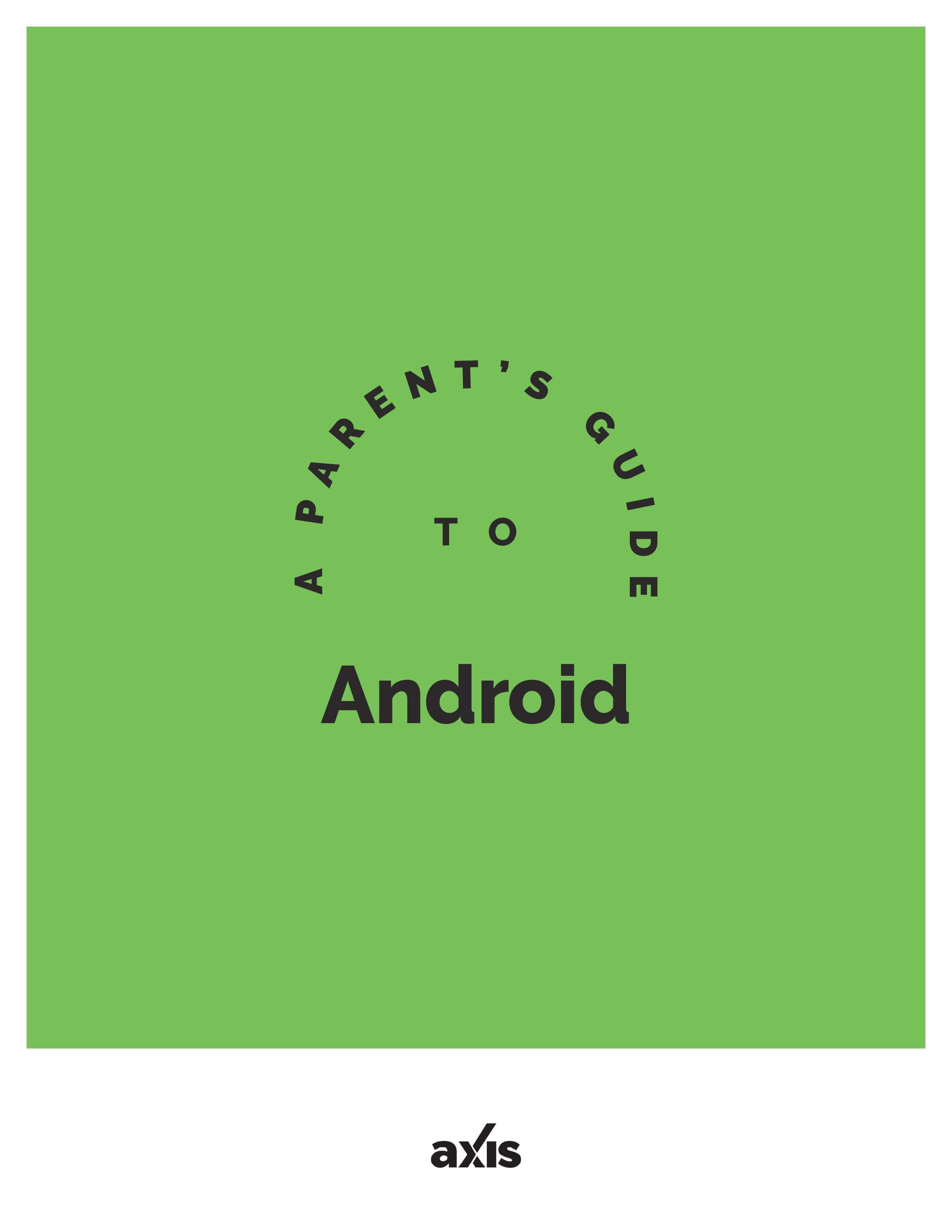 A Parent's Guide to Android