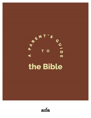A Parent's Guide to the Bible