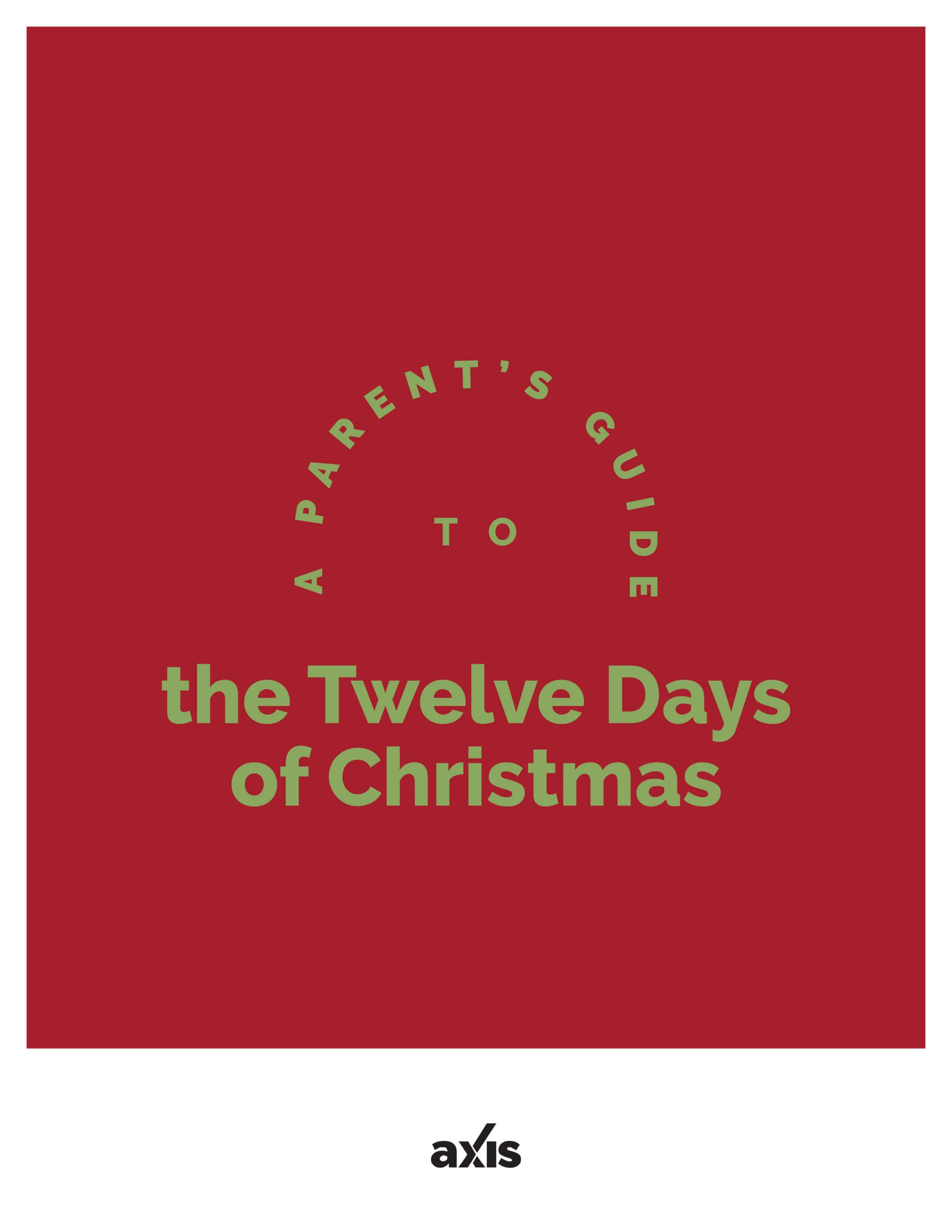 A Parent's Guide to 12 Days of Christmas