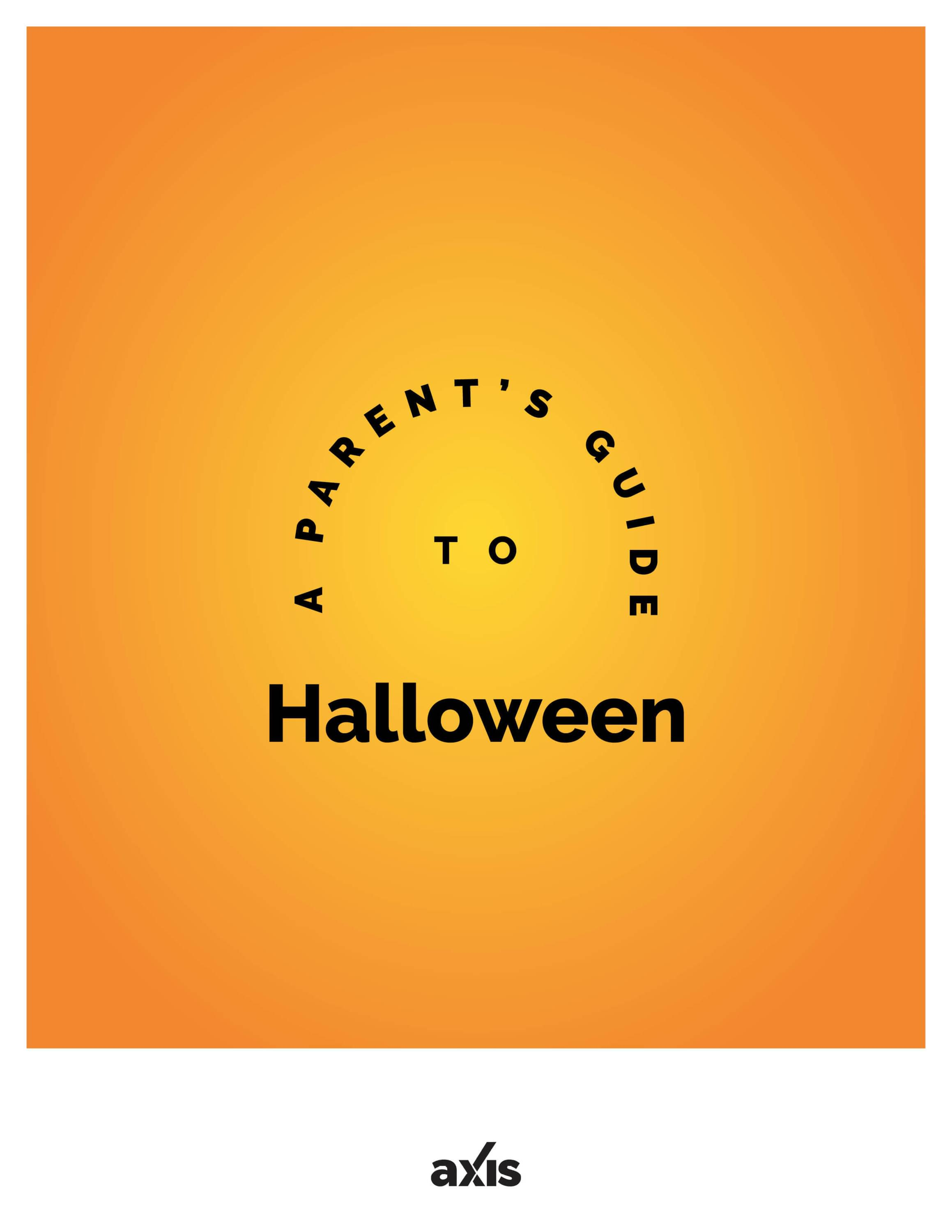 A Parent's Guide to Halloween
