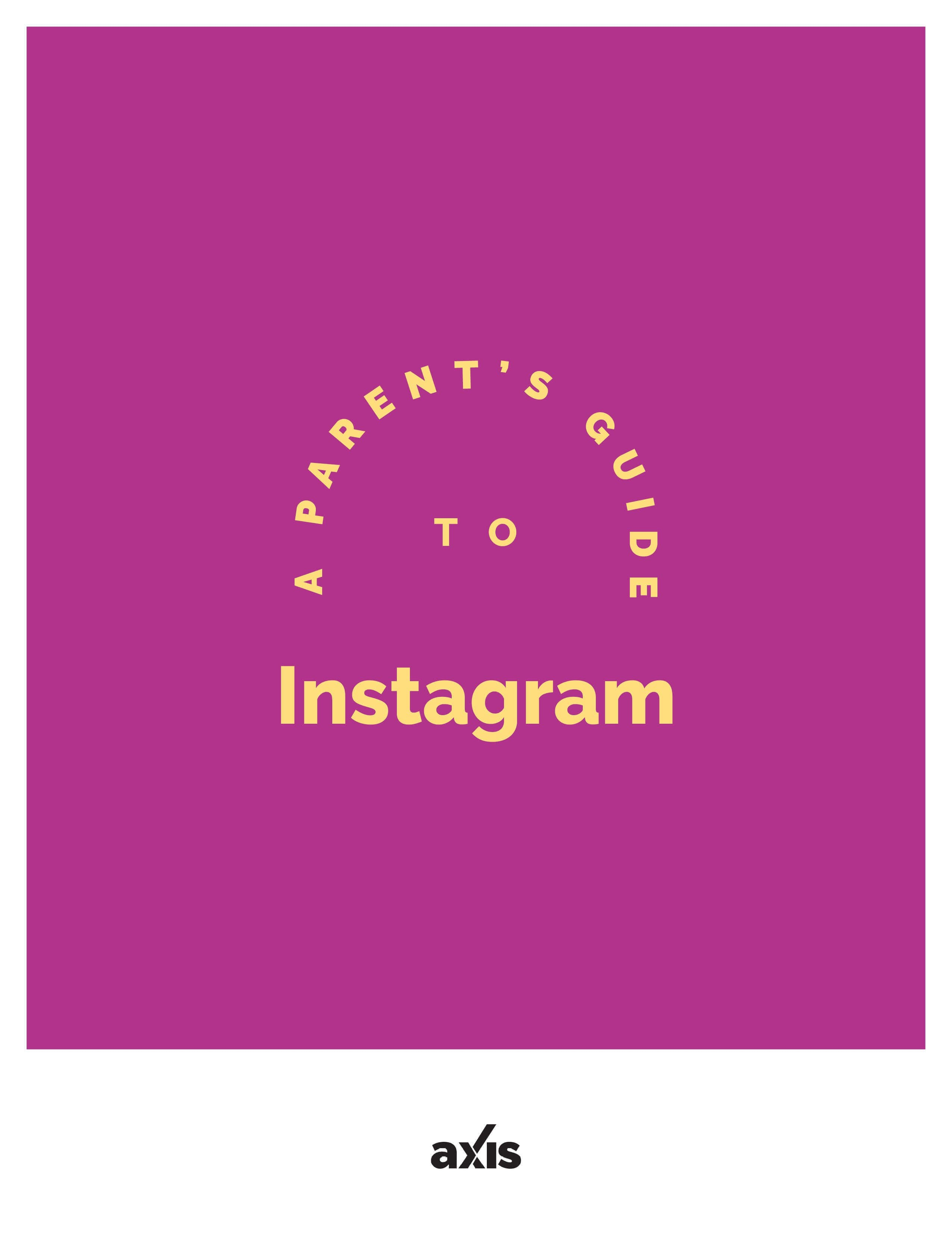 A Parent's Guide to Instagram