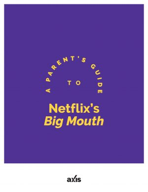 Netflix's Big Mouth Guide