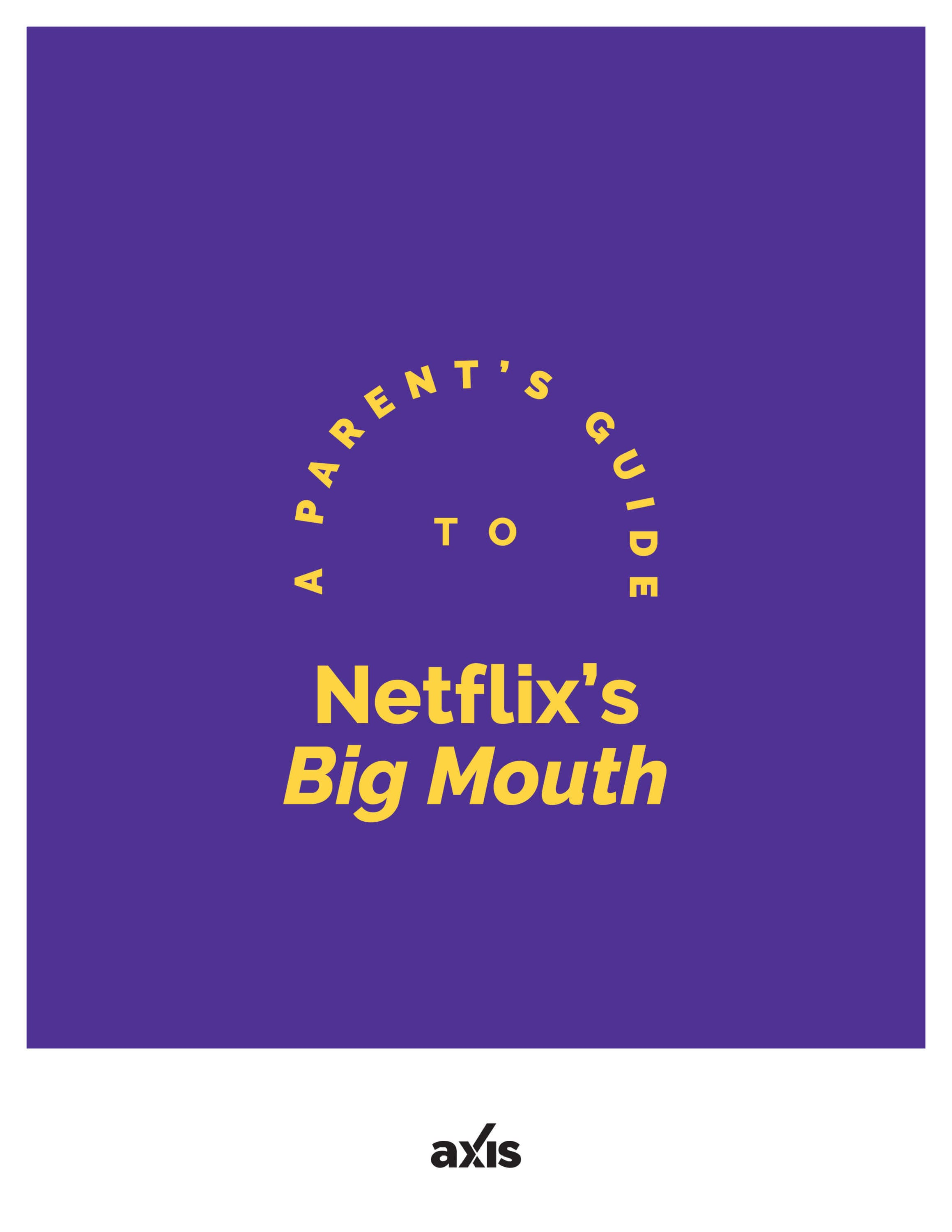 A Parent's Guide to Netflix's Big Mouth