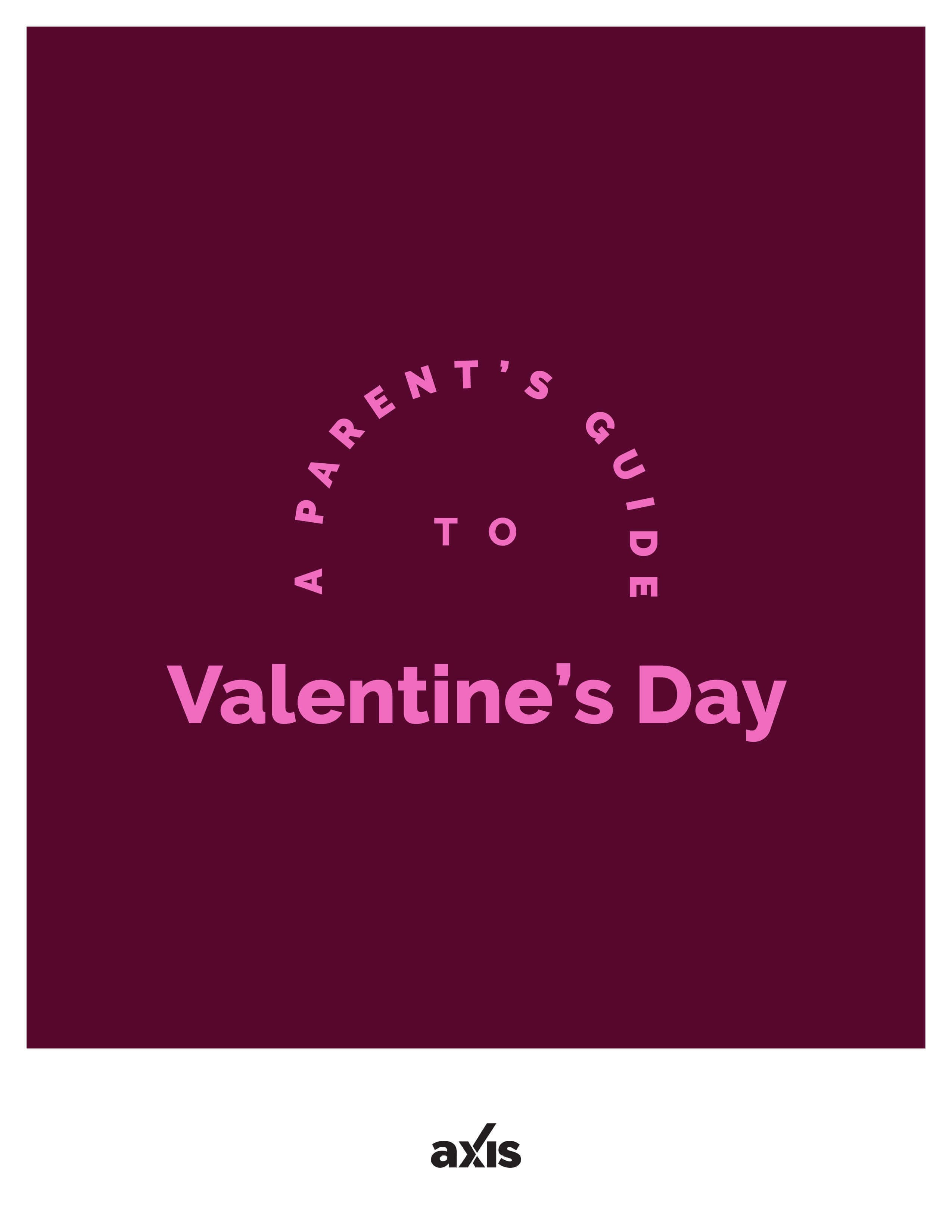 A Parent's Guide to Valentine's Day