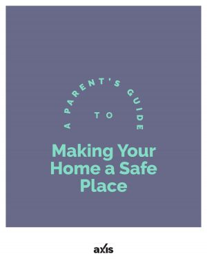 Making Your Home a Safe Place Guide