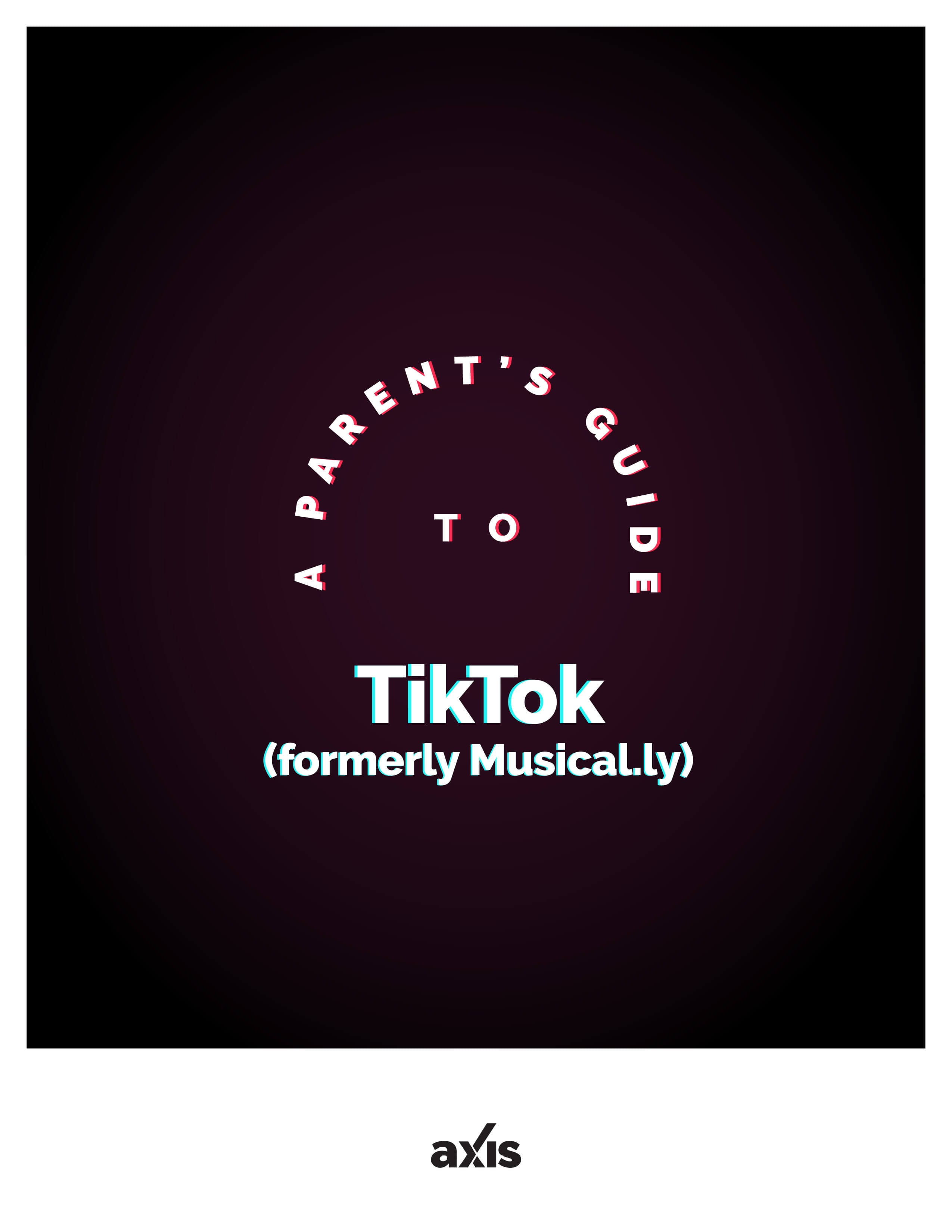 A Parent's Guide to TikTok