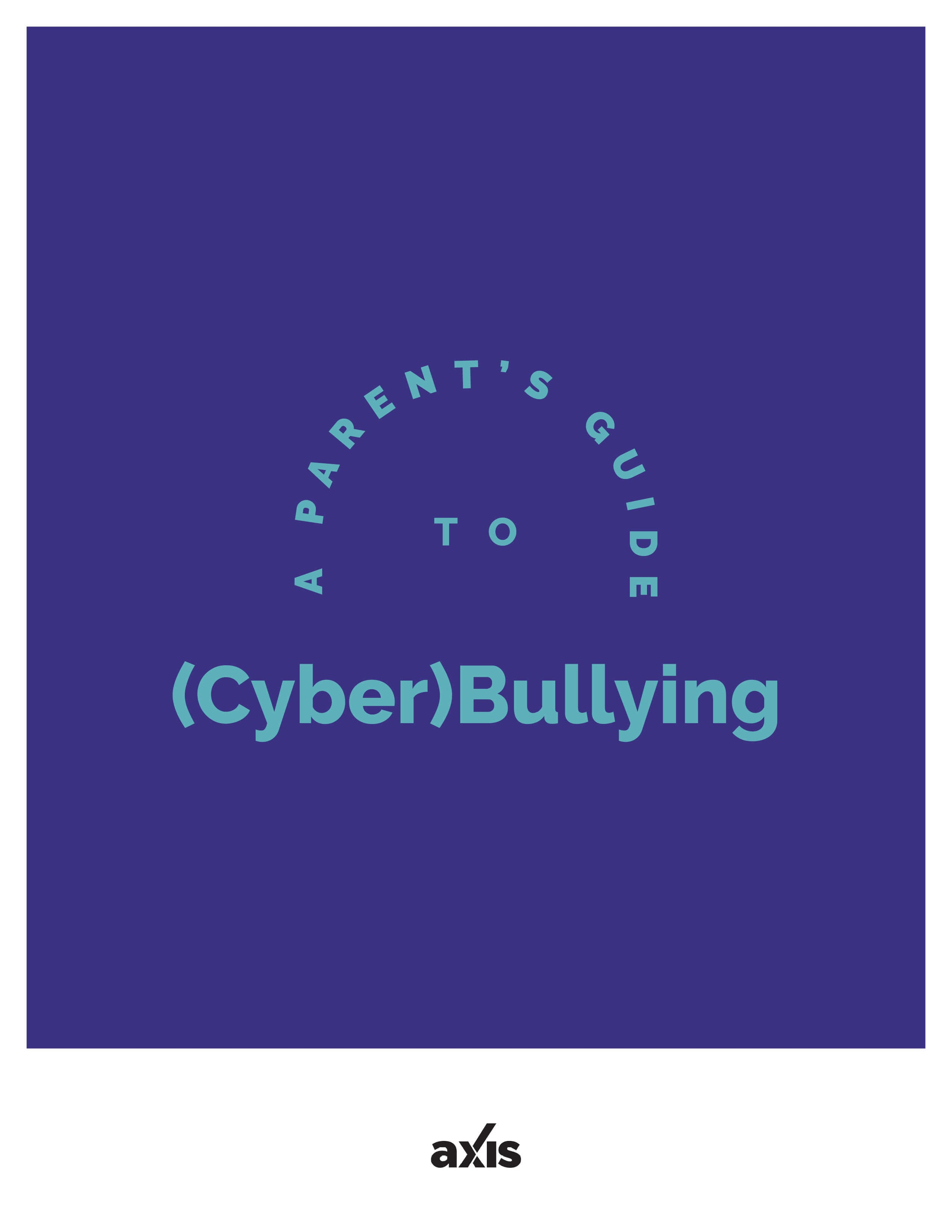 A Parent's Guide to (Cyber)Bullying