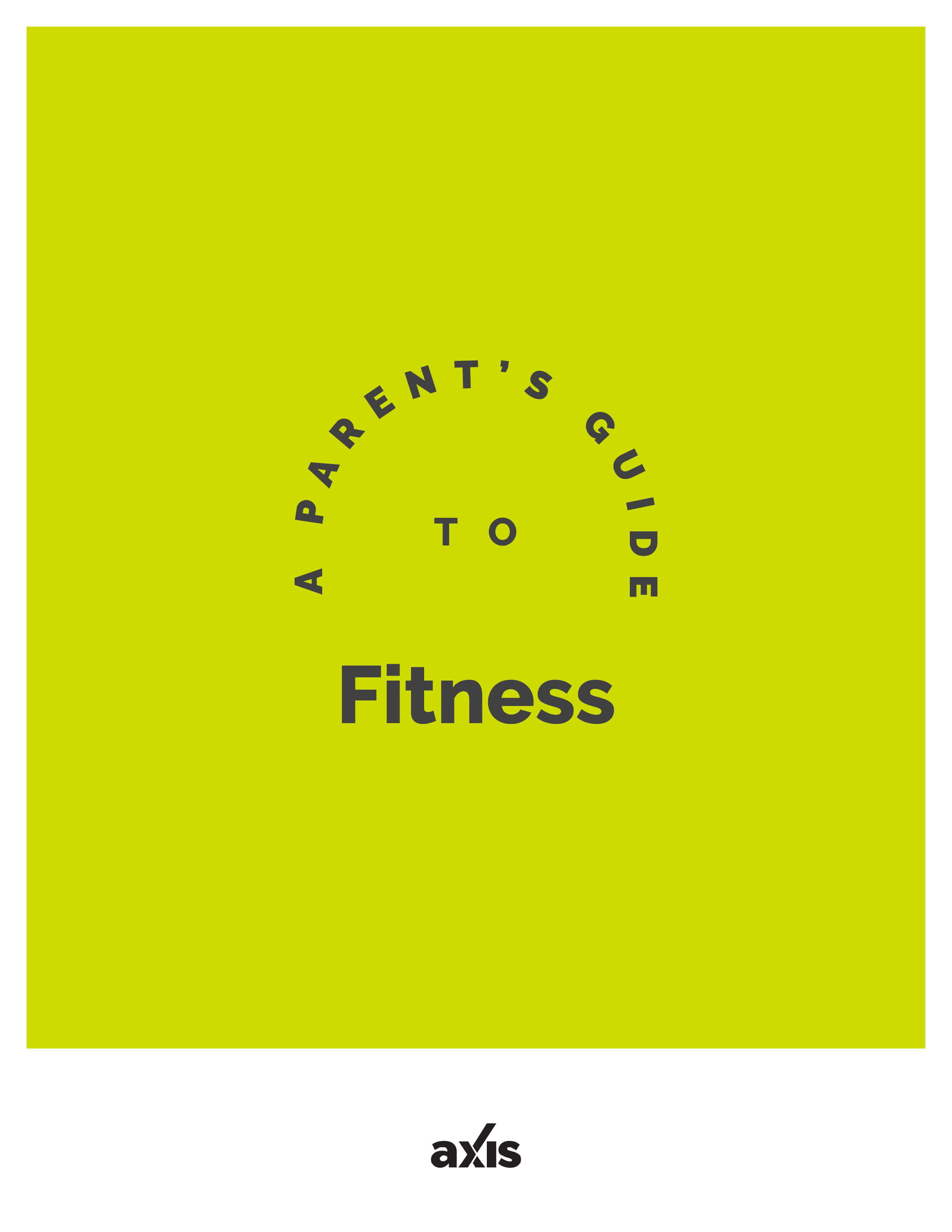 A Parent's Guide to Fitness