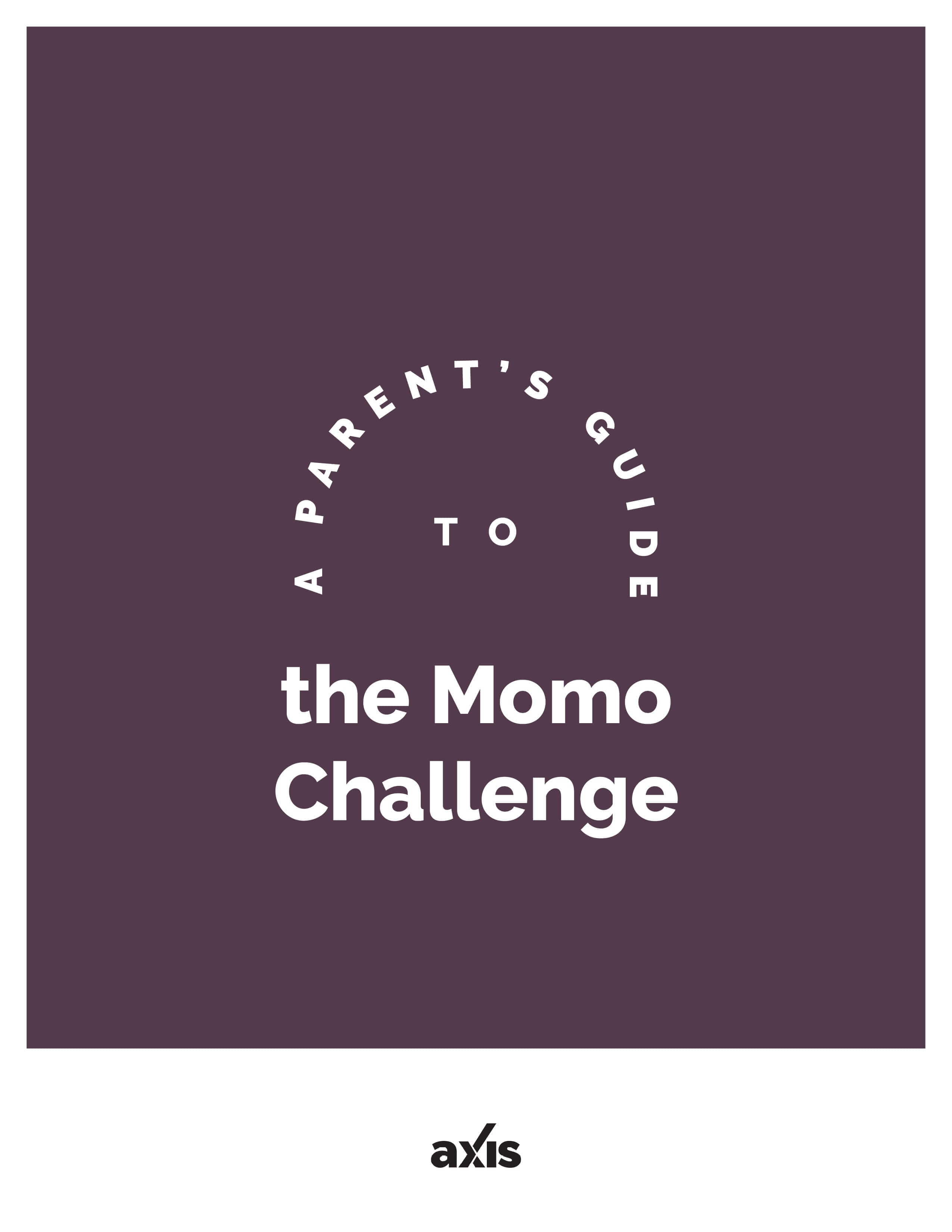 A Parent's Guide to the MOMO Challenge