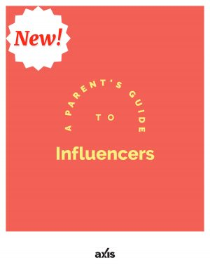 A Parent's Guide to Influencers
